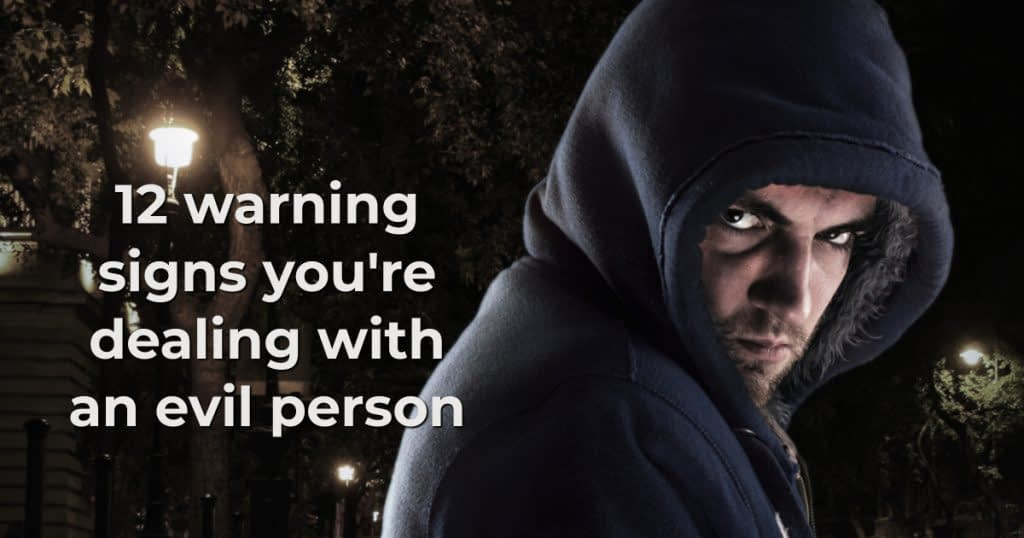 warning signs evil person