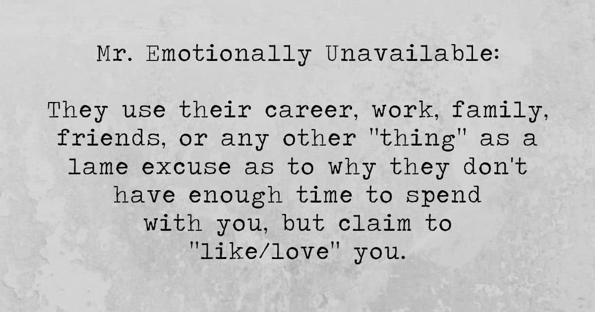 What causes a man to be emotionally unavailable